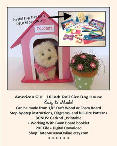 American Girl 18 inch Doll House Playful Pup Play Set & Dog House DELUXE Pattern Set by TateMuseumOnline via etsy _ make from craft wood or foam board for play or display _ BONUS Working With Foam Board How-to Guide included _ $10.00 set of 2 patterns