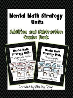 Mental Math Strategy Units: Addition and Subtraction Combo Pack  {$}