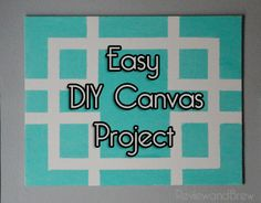 DIY Canvas Art! Super easy :)