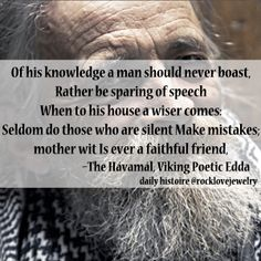 "Viking Wisdom: ""Of his knowledge a man should never boast"""