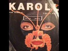 Karoll - You Name It, You'll Get It (1981) Vocoder Disco - YouTube