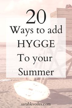 of The Best Ways to Add Hygge to Your Summer Hygge isn't only for the winter and fall seasons. Find out how to be Hygge-licious in the summer!Hygge isn't only for the winter and fall seasons. Find out how to be Hygge-licious in the summer! Konmari, Summer Hygge, Danish Words, Hygge Life, Hygge House, Just Keep Going, Simple Living, Cozy Living, Slow Living