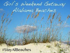 Girl's Getaway to Alabama Beaches #StayALBeaches - A Camera and A Cookbook