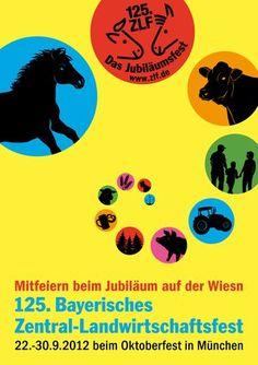 125. BAYERISCHES ZENTRAL- LANDWIRTSCHAFTSFEST MÜNCHEN Auf dem Oktoberfest 2012 gibt es leider keine Oide Wiesn!  Statt dessen findet im Süddteil der Theresienwiese vom 22. bis 30. September das 125. Bayerische Zentral-Landwirtschaftsfest (ZLF) statt.