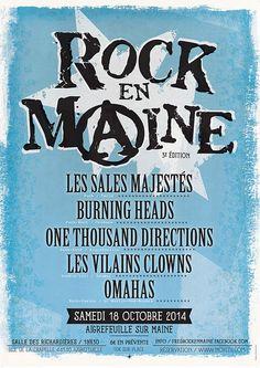 Le Samedi 18 Octobre 2014 à partir de 19H30, l'association Festi'Maine organise l'édition 2014 de son Festival Rock En Maine. Cette 3ème édition vous propose de retrouver sur scène Burning Heads(Punk-Rock-Reggae/Orleans), Les Sales Majestés (Punk-Rock/Paris),...