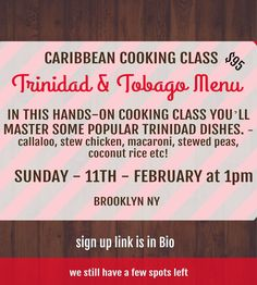 We have a few spots left in our Ultimate Trinidad and Tobago Cooking Class, so if you are feeling the blues about being stuck in NY and not in Trinidad for carnival, come to our cooking class and experience true Trini food. Cooking School, Cooking Classes, Macaroni Pie, Trini Food, Caribbean Culture, Chef Food, Coconut Rice, Caribbean Recipes, Trinidad