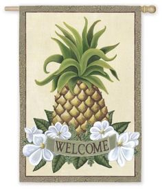 Tropical Welcome Fresh Pineapple Garden Flag Southern Hospitality, Southern Charm, Southern Style, Southern Living, Southern Grits, Simply Southern, Garden Flag Holder, Garden Flag Stand, Small Garden Flags