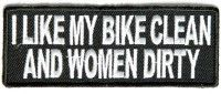 I like my Bike Clean and Women Dirty Patch