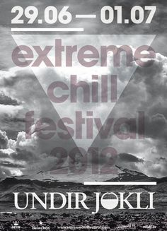 Extreme Chill Festival 2012.