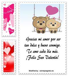 textos bonitos para San Valentin para whatsapp,buscar bonitas palabras por San Valentin para facebook: http://www.consejosgratis.es/frases-bonitas-para-san-valentin/