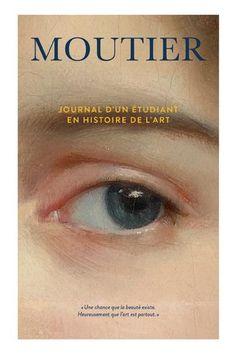 Journal d'un étudiant en histoire de l'art - Maxime Olivier Moutier