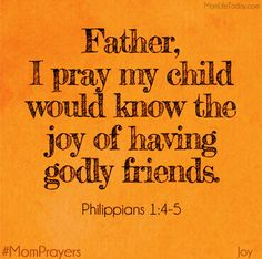 Image from http://4cxs916ofxp3wp0p93mhskje44.wpengine.netdna-cdn.com/wp-content/uploads/2013/03/JoyfulMomPrayers-Day1-Friends.png.