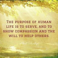 Short Love Quotes – Quotes About Love and Life The purpose of human life is to serve, and to show compassion and the will to help others. Strong Love Quotes, Beautiful Love Quotes, Sad Love Quotes, Top Quotes, Another Word For Help, Life Is Too Short Quotes, Purpose Of Life Quotes, Helping Others Quotes, Compassion Quotes