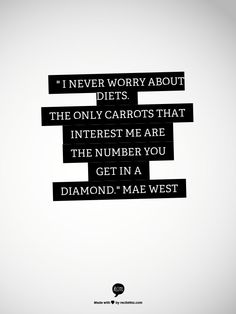 A Mae West quote