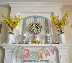 SPRING Banner Adventures in Decorating: Styling our Spring Mantel