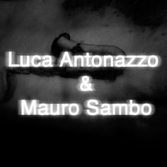 "Project 6'27"" Luca Antonazzo & Mauro Sambo by Project 6'27"" on SoundCloud - Hear the world's sounds"