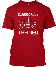 ecbf8defe28 Classically Trained Controller Gamer Tee. Nursing School ShirtsSchool  Tshirt DesignsClassically ...