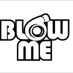 blow-me