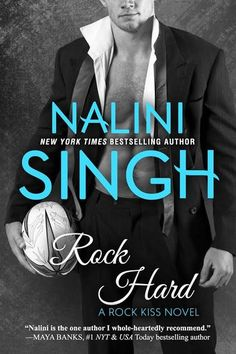 COVER REVEAL & $50 GIVEAWAY: Rock Hard (Rock Kiss, #2) by Nalini Singh - iScream Books