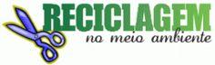 Reciclagem no Meio Ambiente