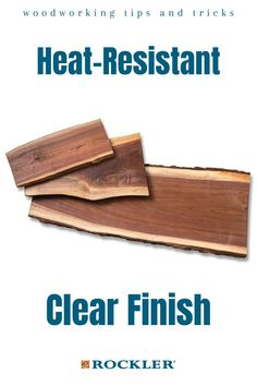 What should you use to finish a table that will have hot items on it? Read all about it here!  #createwithconfidence #finish #tipsandtricks #clearfinish #rocklerlearn