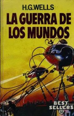 La guerra de los mundos, de H. G. Wells.