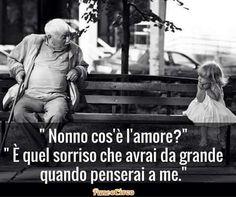 Großvater, was ist Liebe? Die Liebe ist das Lächeln, wenn ihr an mich denkt, wenn ihr aufwachst.