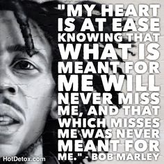 What Is Meant, Meant To Be, Never Miss, Bob Marley Quotes, Moving Forward, My Heart, Spirituality, Tools, Motivation