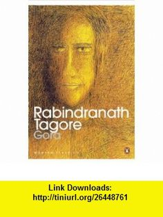 Gora An epic saga of Indias nationalist awakening, from the eyes of a young man (Modern Classics) (9780143065838) Rabindranath Tagore, Radha Chakravarty , ISBN-10: 0143065831  , ISBN-13: 978-0143065838 ,  , tutorials , pdf , ebook , torrent , downloads , rapidshare , filesonic , hotfile , megaupload , fileserve