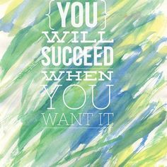 You need to #wantit before you can #haveit #success #mindset #worthit #entrepreneur #SQ