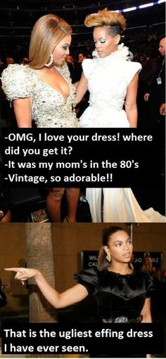 """Beyonce and Rihanna: 