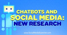 Chatbots and Social Media: New Research http://www.socialmediaexaminer.com/chatbots-and-social-media-new-research?utm_source=rss&utm_medium=Friendly Connect&utm_campaign=RSS @smexaminer
