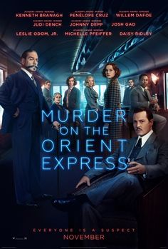 MURDER ON THE ORIENT EXPRESS (dir. Kenneth Branagh, 2017)