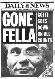 Mafia kingpin John Gotti is convicted on 13 racketeering counts, including the ordering of the murder of Paul Castellano, and sentenced to life in prison. Real Gangster, Mafia Gangster, Newspaper Front Pages, Newspaper Headlines, New York Daily News, National Geographic Channel, Criminology, History Photos, Art History