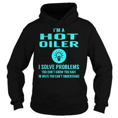 Make this awesome proud Oiler: Hot Oiler I Solve Problem Job Title Shirts as a great gift Shirts T-Shirts for Oilers