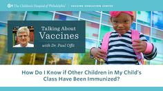 "[Video] How do I know if other children in my child's class have been immunized? Dr. Paul Offit, Director of the Vaccine Education Center, talks about whether parents can learn the immunization rates in their children's schools. Check out other videos in Dr. Offit's video series, ""Talking About Vaccines with Dr. Paul Offit"": https://www.youtube.com/playlist?list=PLUv9oht3hC6QqIBv9oDNOr8tdSjqtpGob"