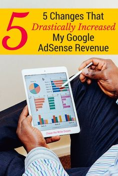 5 Changes That Drastically Increased My Google AdSense Revenue - Easy tips for anyone to follow. Great blogging tips for those who are looking for ways to make money online through ad spaces. Making Money, Making Money ideas, Making money online