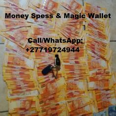 Money spells in Gaborone Windhoek Lesotho Swaziland Johannesburg Durban