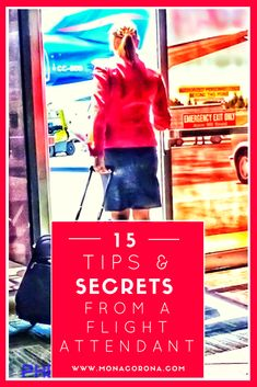 Flight attendant shares her top 15 tips for travel + insider secrets you may not heave heard! | www.MonaCorona.com | #travel #traveltips #flightattendant