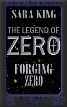 Forging Zero by Sara King on StoryFinds - post-apocalyptic universe teen science fiction novel