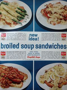 Campbell's Soup ad with recipes for Broiled Soup Sandwiches    Woman's Day - February 1962