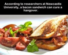 A bacon sandwich really does cure a hangover - by boosting the level of amines which clear the head, scientists have found. Bread is high in carbohydrates and bacon is full of protein, which breaks. Hangover Helpers, Sandwich Video, Yummy Treats, Yummy Food, Bacon Sandwich, Kevin Bacon, Stuffed Jalapenos With Bacon, Food For Thought, Feel Better