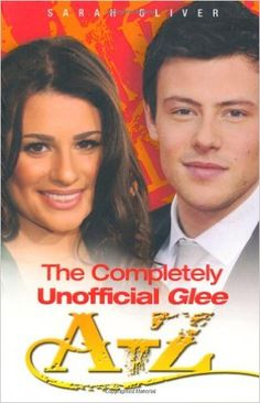 """The Completely Unofficial """"Glee"""" A-Z: Amazon.de: Sarah Oliver: Warehouse Deals"""
