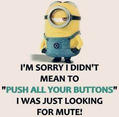 Best 45 Very Funny minions Quotes
