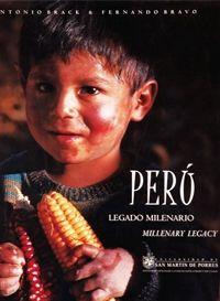 Título: Perú; legado milenario = Millenary legacy / Autor: Brack Egg, Antonio / Ubicación: FCCTP  - Gastronomía - Tercer piso / Código: G/PE/ 581.7 B81 / Gourmand Cookbook Awards, 2005  Premio: Mejor Libro de Cocina Latina