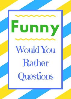 Play this list of funny would you rather questions with friends if you're looking for a good time. These silly questions are hilarious and will have you crying of laughter in no time. What If Game Questions, Would U Rather Questions, Silly Questions To Ask, Best Friend Questions, Have You Ever Questions, Questions To Get To Know Someone, Getting To Know Someone, Couple Questions, This Or That Questions