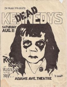 "sowhatifiliveinjapan: "" Dead Kennedys, Raw Power + RIP @ the Adams Ave. Theatre, San Diego, CA "" Rock Posters, Band Posters, Concert Posters, Retro Posters, Movie Posters, Punk Art, Les Aliens, Dead Kennedys, Music Flyer"