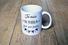 Le mug Je suis un parrain plus que parfait Tasse
