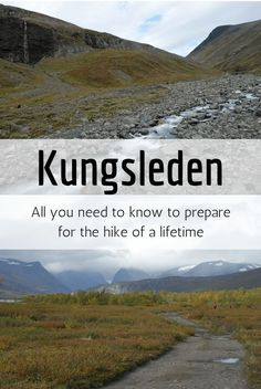 All you need to know to hike the Kungsleden. Travel in Europe.