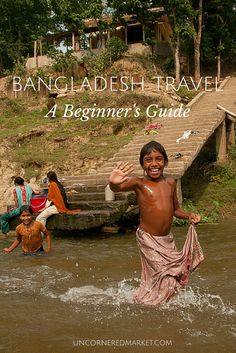 All you need to know to travel in Bangladesh -- where to go, where to stay, what to do, and how to get around. It's a wild & beautiful place.